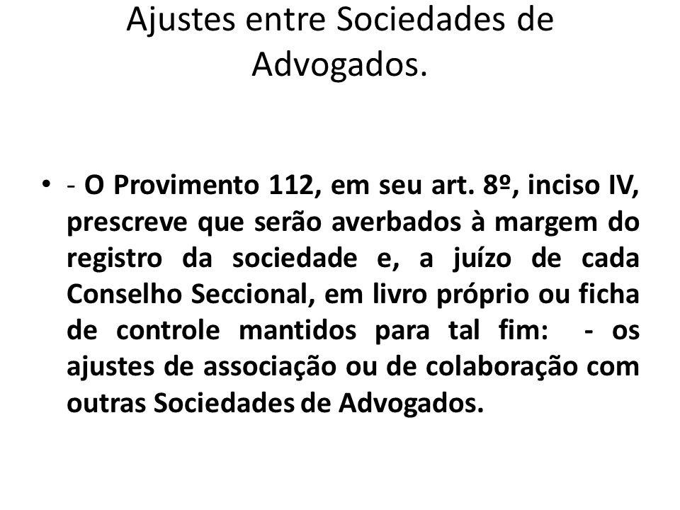 Ajustes entre Sociedades de Advogados.