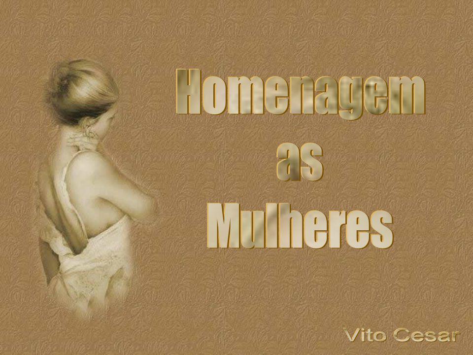 Homenagem as Mulheres Vito Cesar