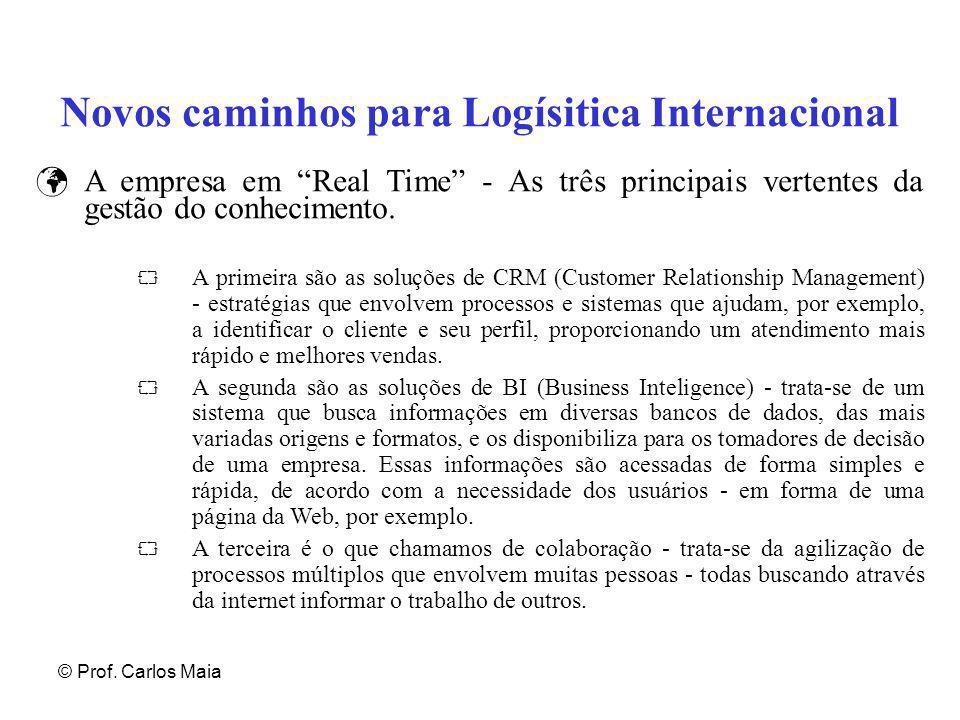 Novos caminhos para Logísitica Internacional