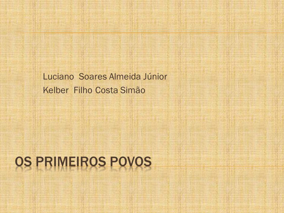 Luciano Soares Almeida Júnior Kelber Filho Costa Simão