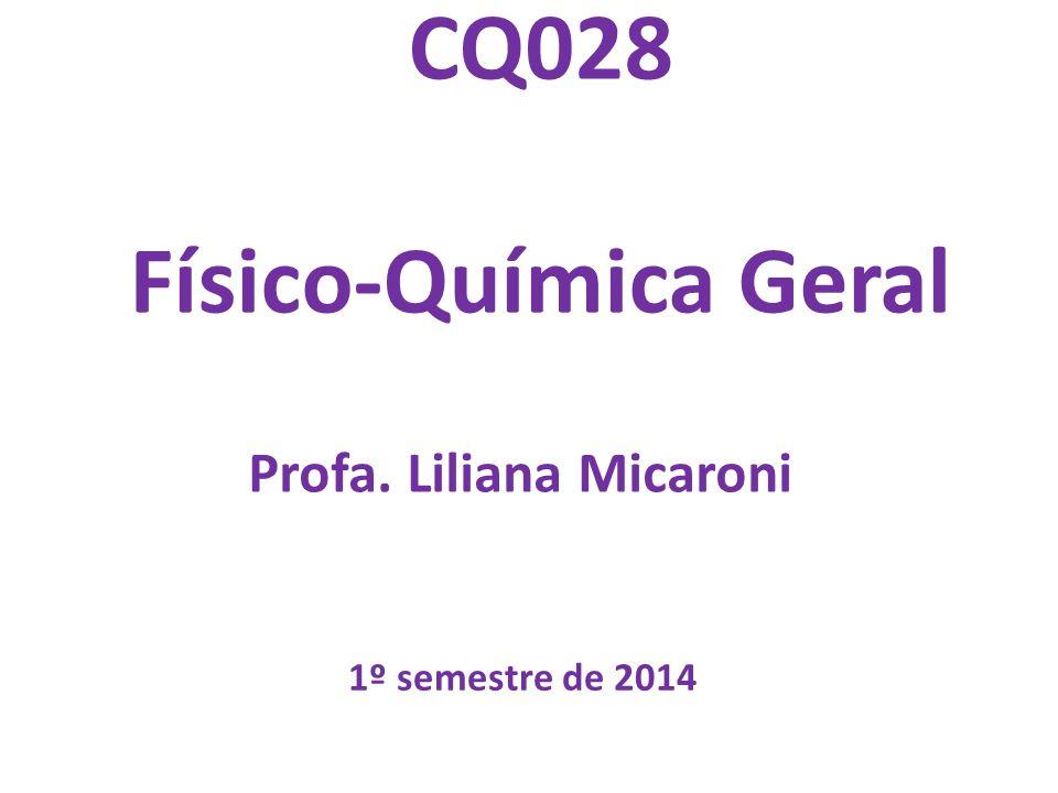 CQ028 Físico-Química Geral