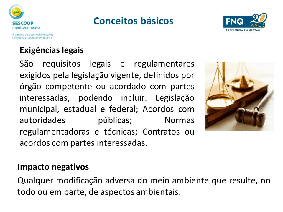 Conceitos básicos Exigências legais
