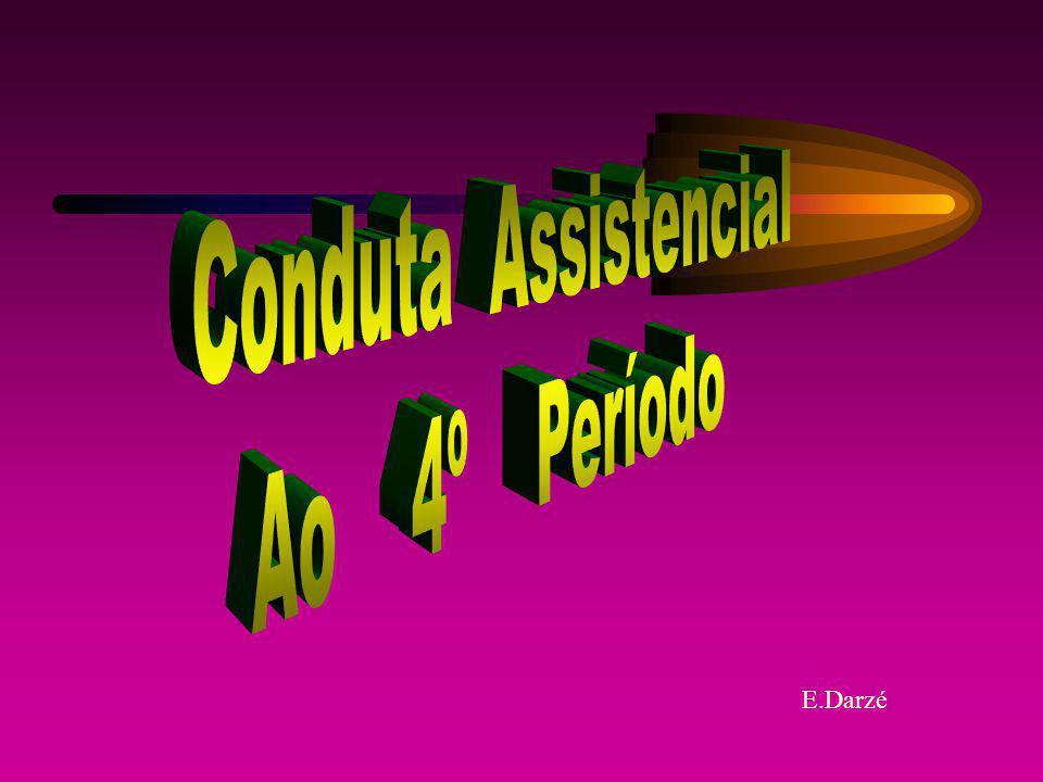 Conduta Assistencial Ao 4º Período