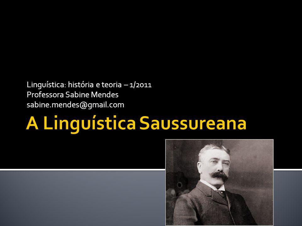A Linguística Saussureana