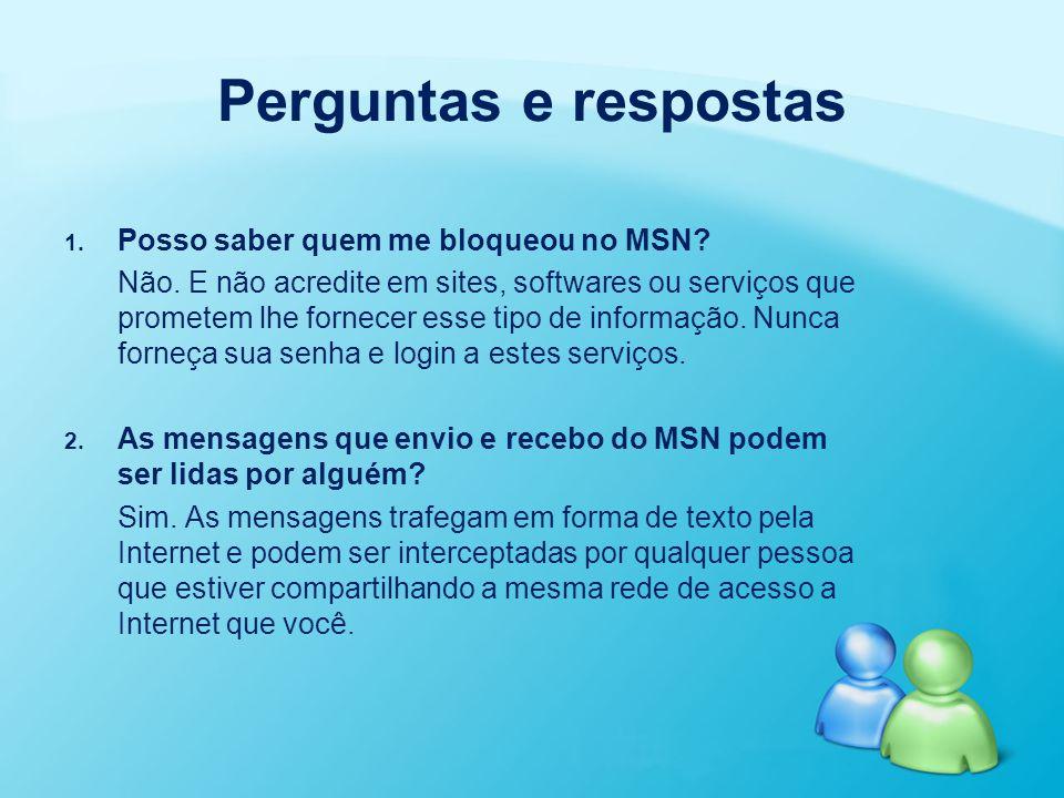 Perguntas e respostas Posso saber quem me bloqueou no MSN