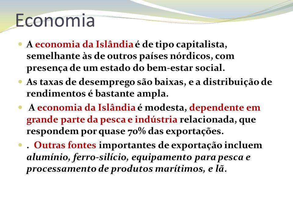 Economia A economia da Islândia é de tipo capitalista, semelhante às de outros países nórdicos, com presença de um estado do bem-estar social.