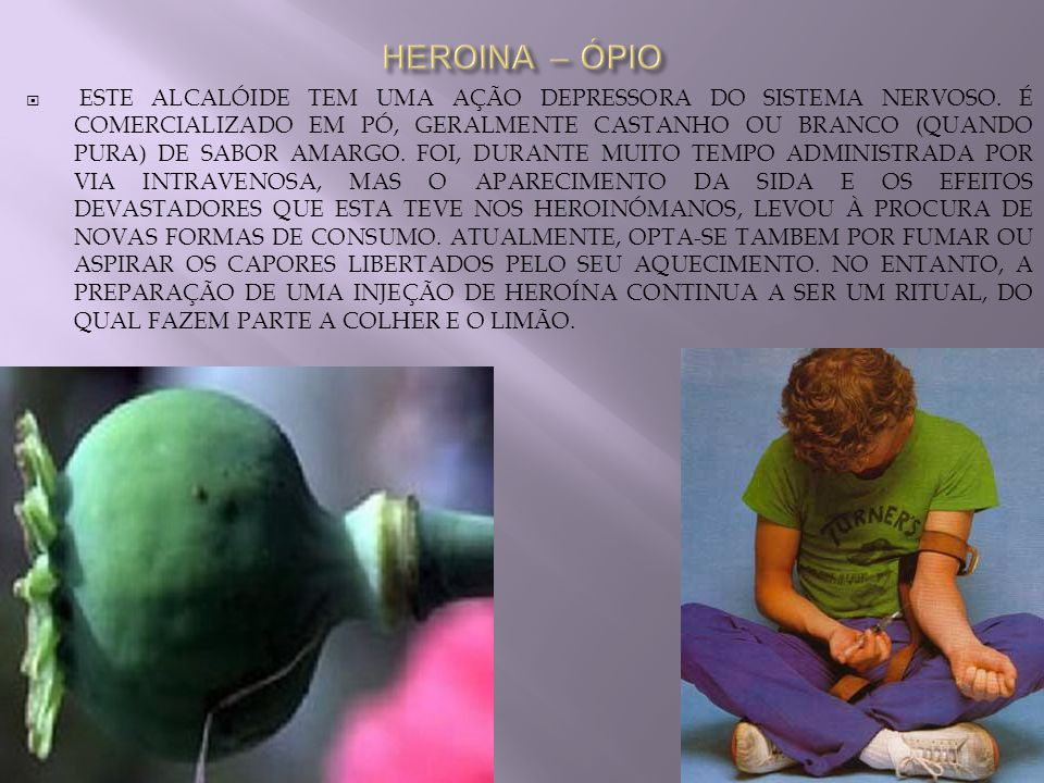 HEROINA – ÓPIO