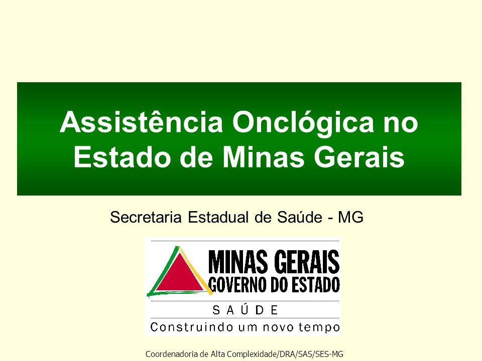 Assistência Onclógica no Estado de Minas Gerais