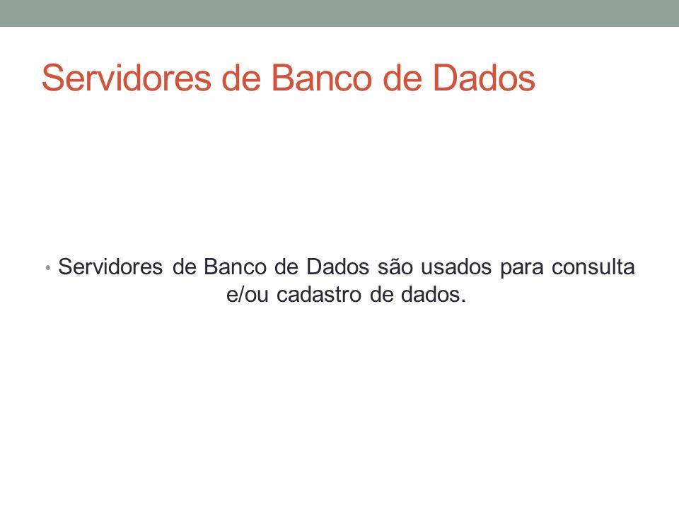 Servidores de Banco de Dados