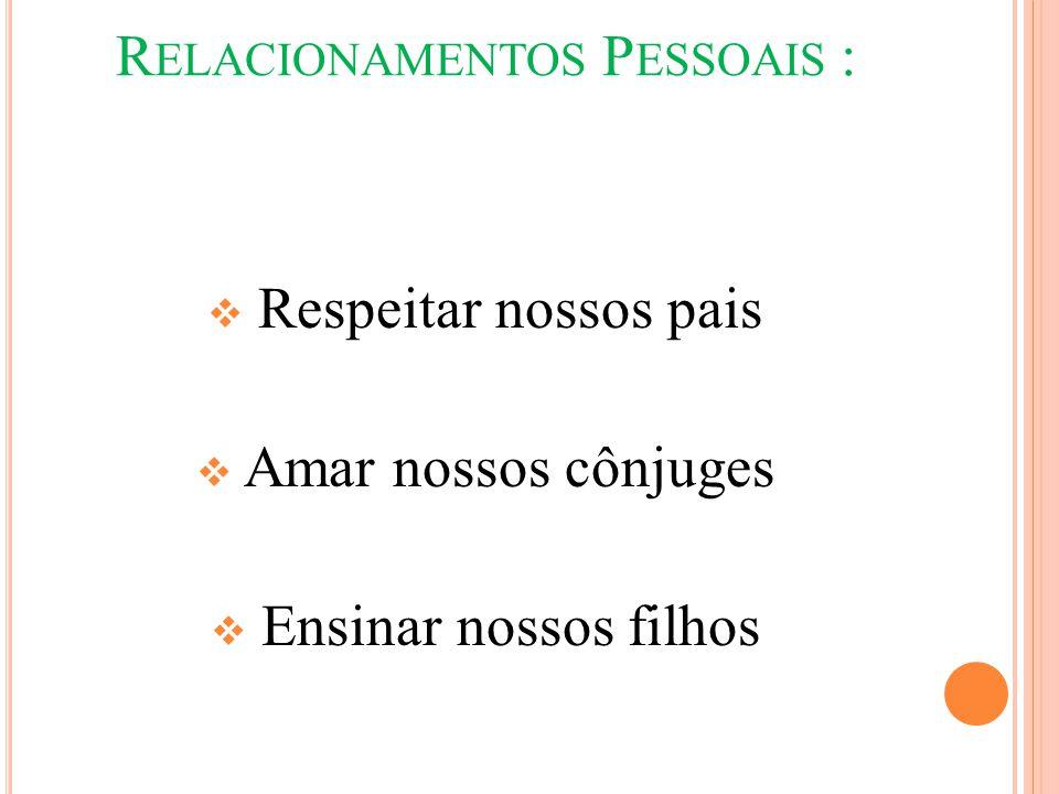 Relacionamentos Pessoais :