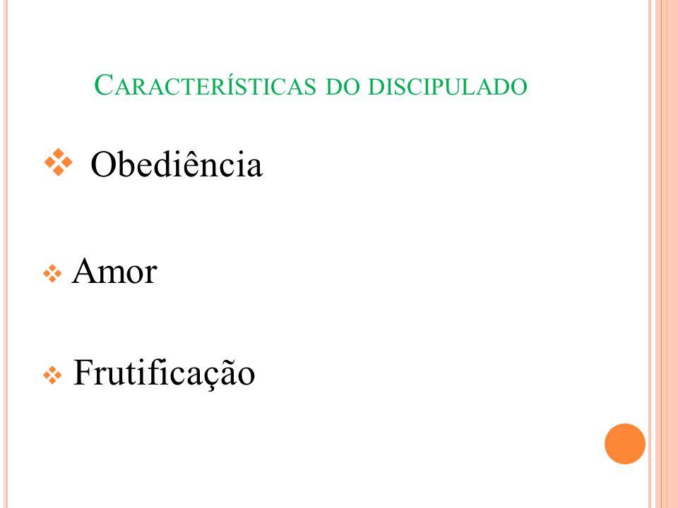 Características do discipulado