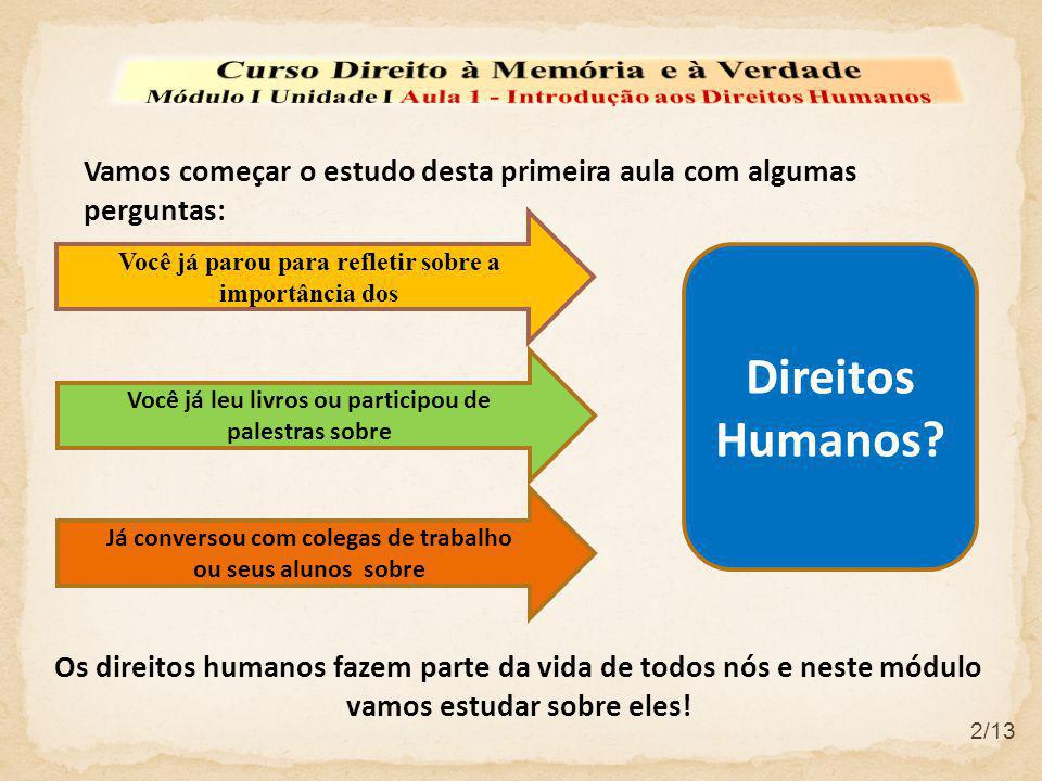 Direitos Humanos Curso Direito à Memória e à Verdade