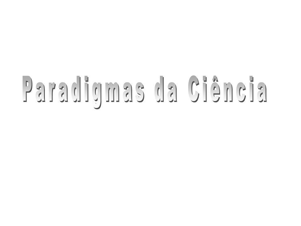 Paradigmas da Ciência www.deducoeslogicas.com Geraldo Antunes Cacique