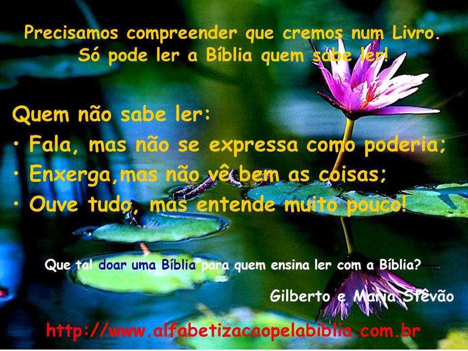 Que tal doar uma Bíblia para quem ensina ler com a Bíblia