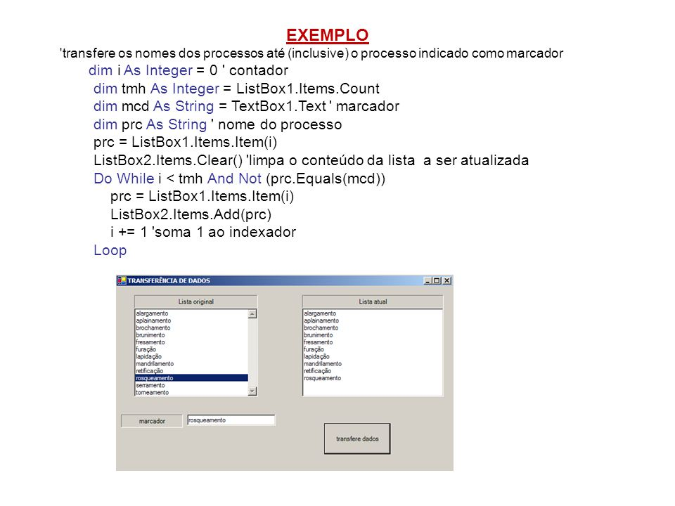 EXEMPLO dim tmh As Integer = ListBox1.Items.Count