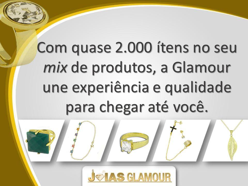 Com quase 2.000 ítens no seu mix de produtos, a Glamour une experiência e qualidade para chegar até você.