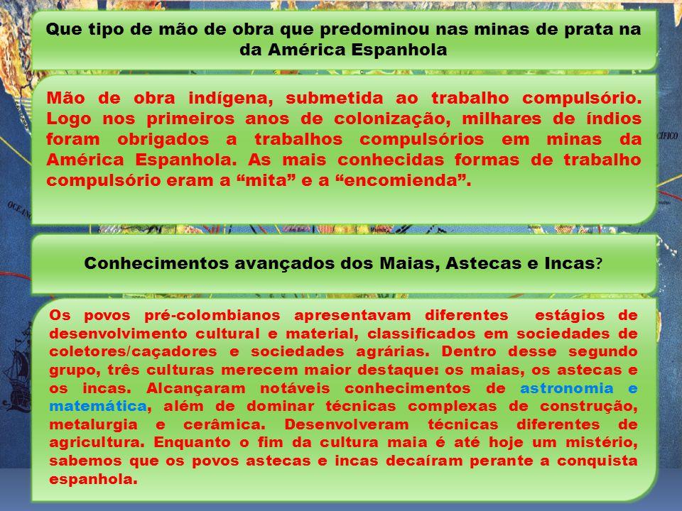 Conhecimentos avançados dos Maias, Astecas e Incas