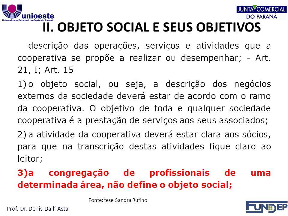 II. OBJETO SOCIAL E SEUS OBJETIVOS