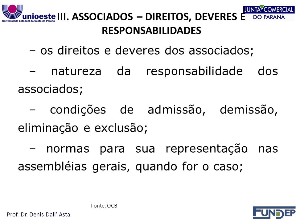 III. ASSOCIADOS – DIREITOS, DEVERES E RESPONSABILIDADES