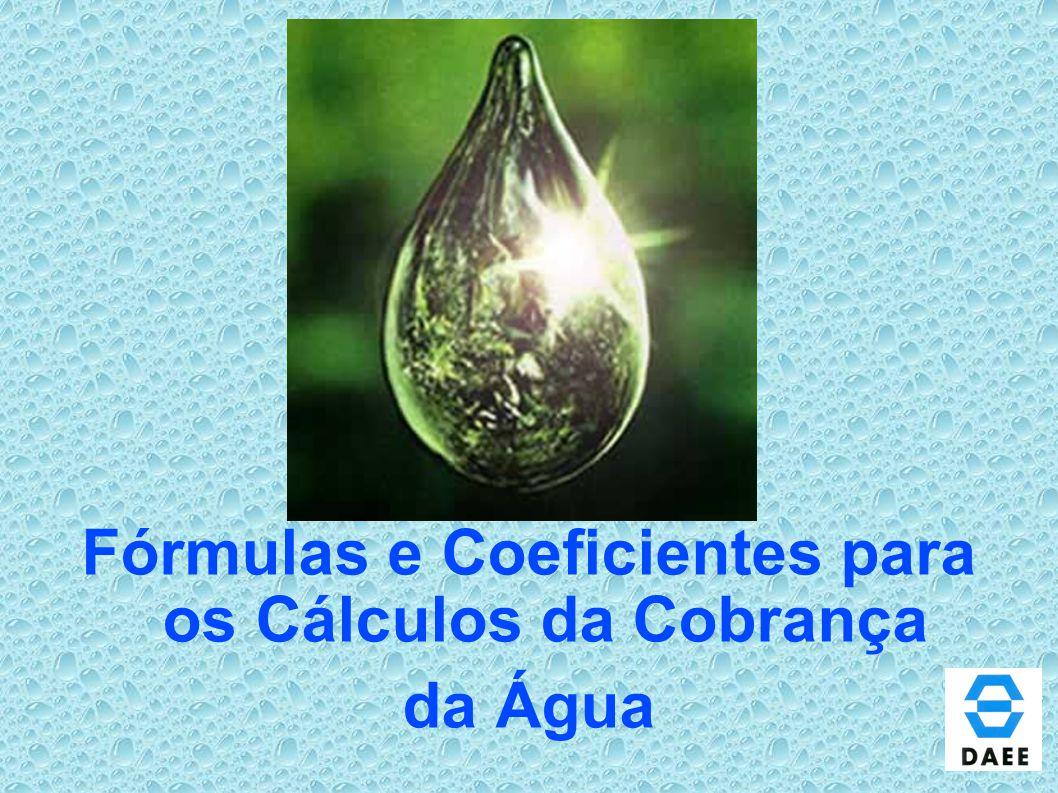 Fórmulas e Coeficientes para os Cálculos da Cobrança