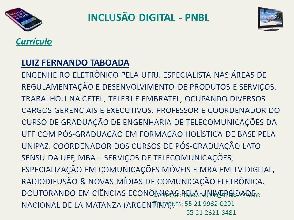 INCLUSÃO DIGITAL - PNBL