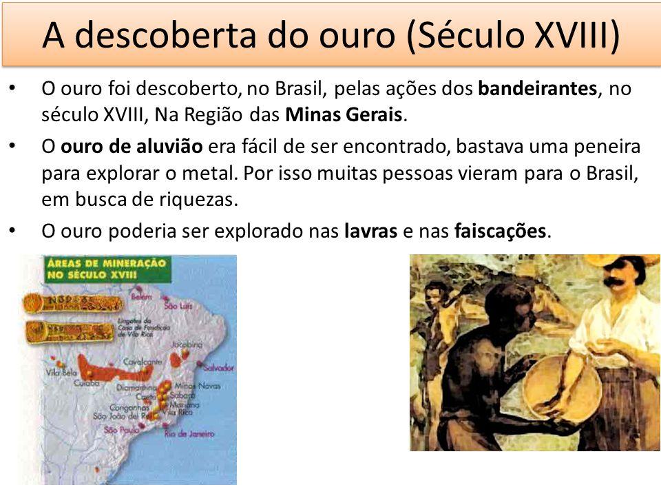 A descoberta do ouro (Século XVIII)