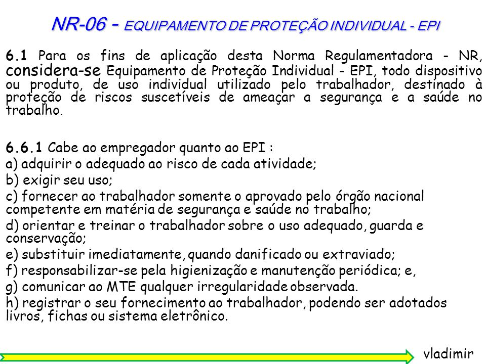 NR-06 - EQUIPAMENTO DE PROTEÇÃO INDIVIDUAL - EPI