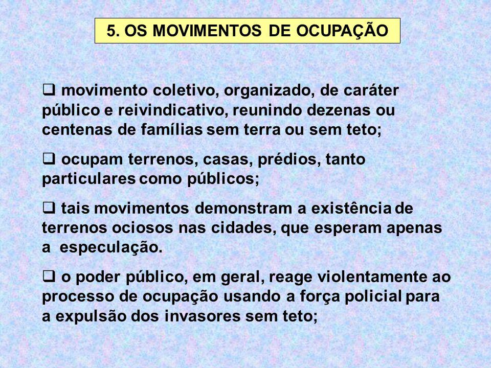 5. OS MOVIMENTOS DE OCUPAÇÃO