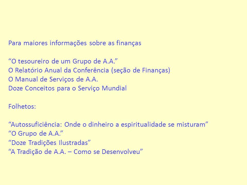 Para maiores informações sobre as finanças
