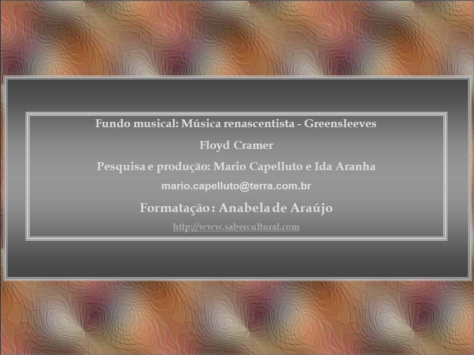 Formatação : Anabela de Araújo