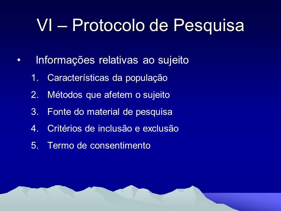VI – Protocolo de Pesquisa