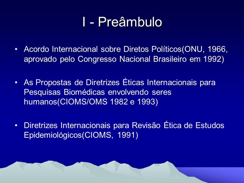 I - Preâmbulo Acordo Internacional sobre Diretos Políticos(ONU, 1966, aprovado pelo Congresso Nacional Brasileiro em 1992)