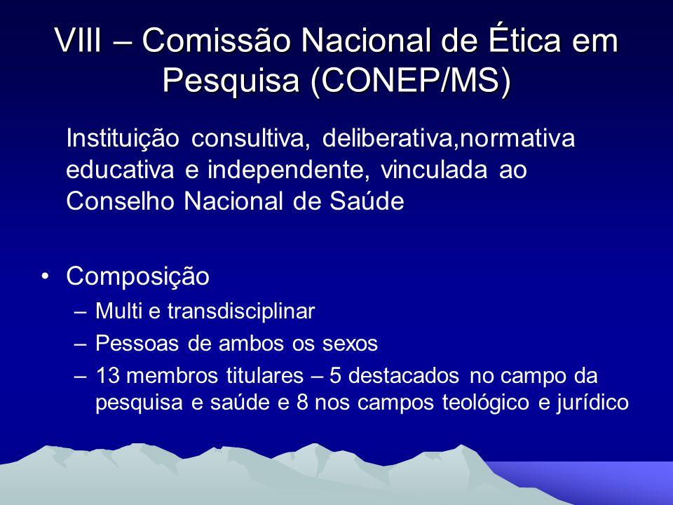VIII – Comissão Nacional de Ética em Pesquisa (CONEP/MS)