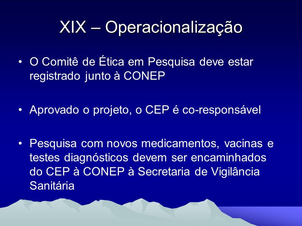 XIX – Operacionalização