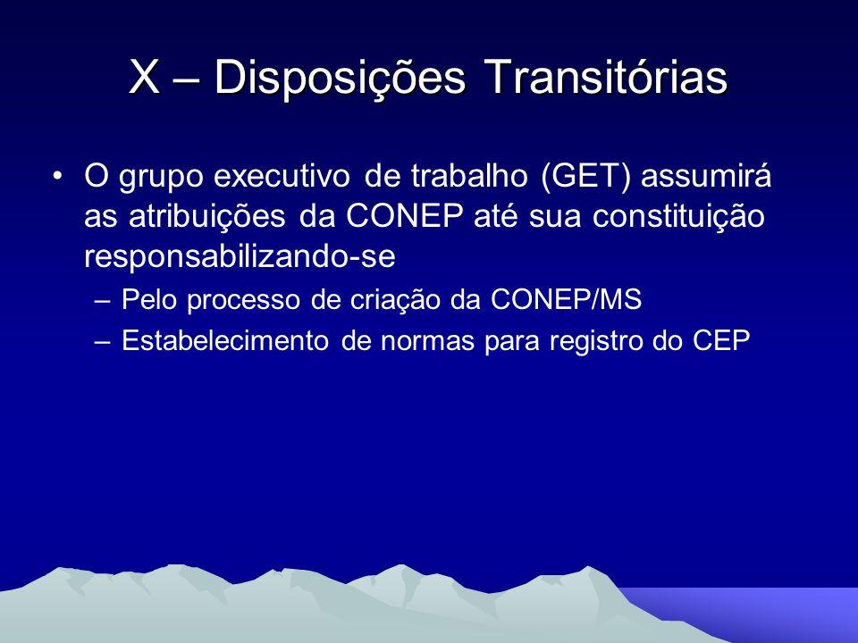 X – Disposições Transitórias