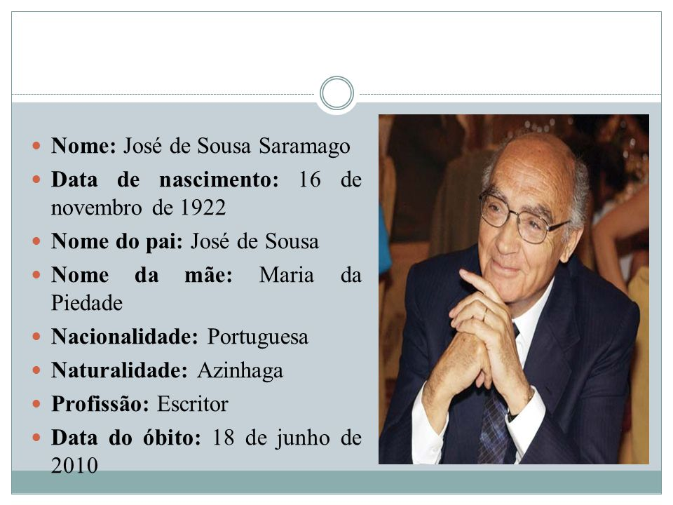 Nome: José de Sousa Saramago
