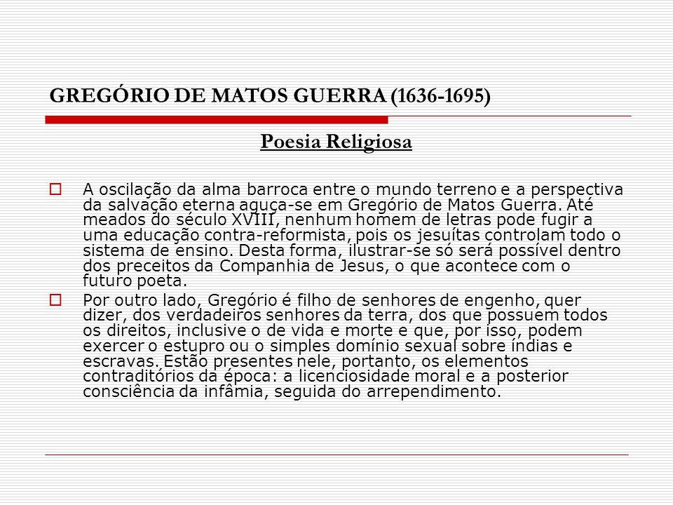 GREGÓRIO DE MATOS GUERRA (1636-1695)