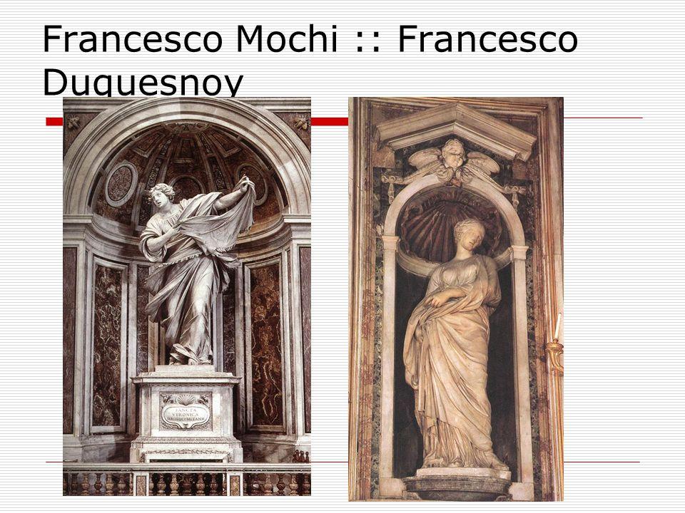 Francesco Mochi :: Francesco Duquesnoy