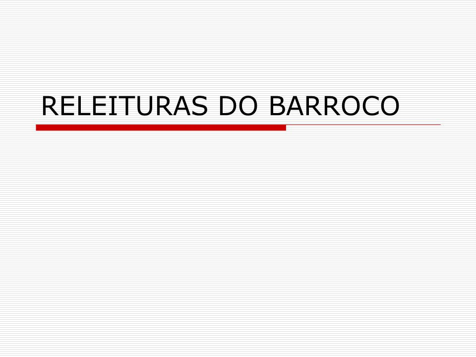 RELEITURAS DO BARROCO