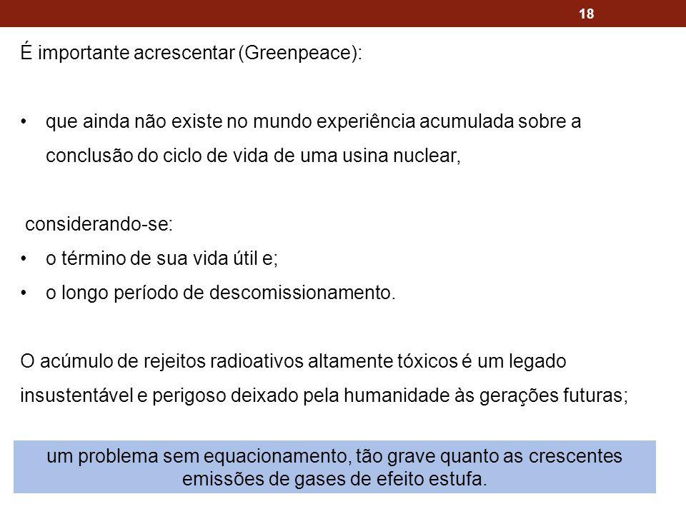 É importante acrescentar (Greenpeace):