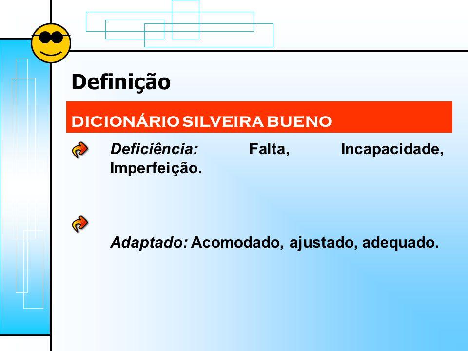 Definição DICIONÁRIO SILVEIRA BUENO