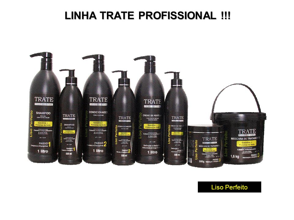 LINHA TRATE PROFISSIONAL !!!