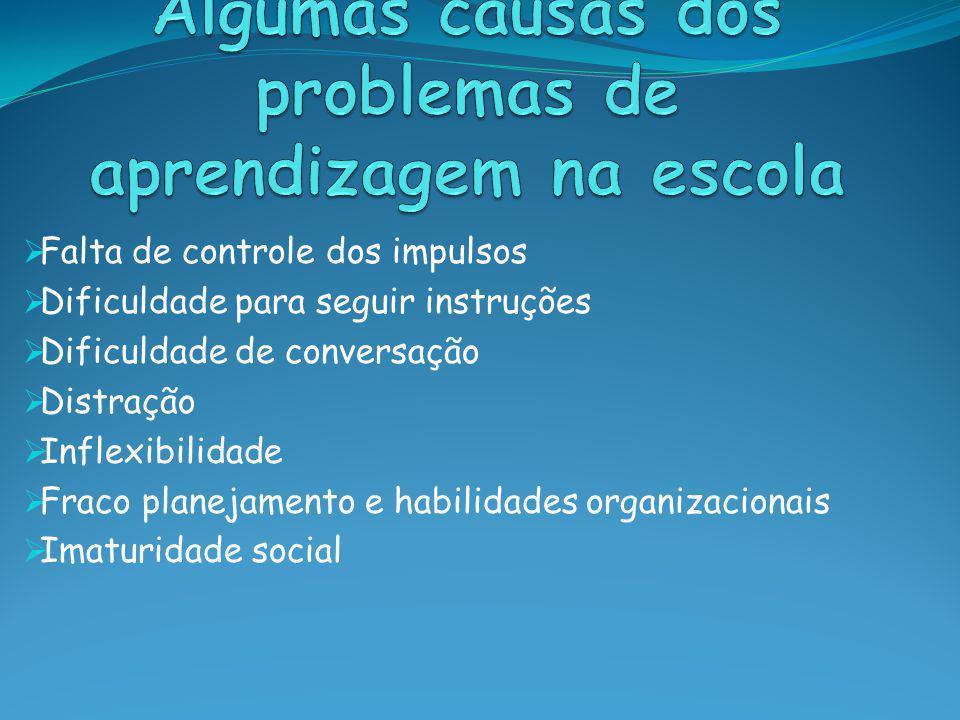 Algumas causas dos problemas de aprendizagem na escola