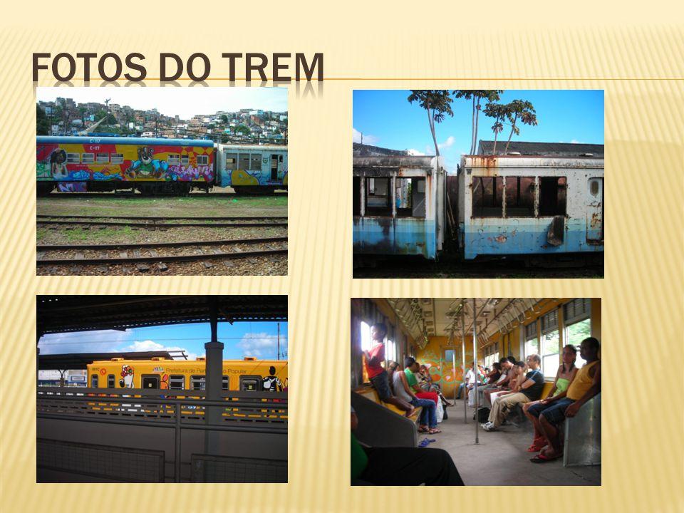 FOTOS DO TREM