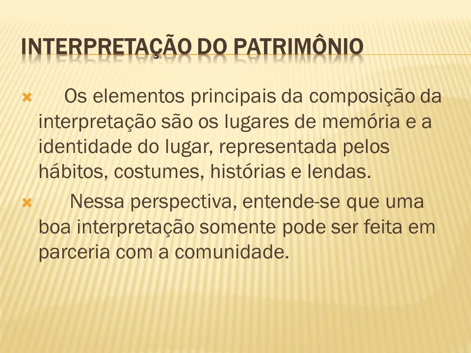 INTERPRETAÇÃO DO PATRIMÔNIO