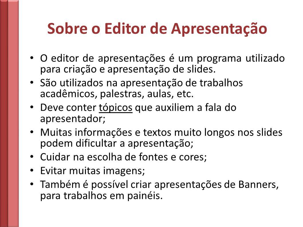 Sobre o Editor de Apresentação