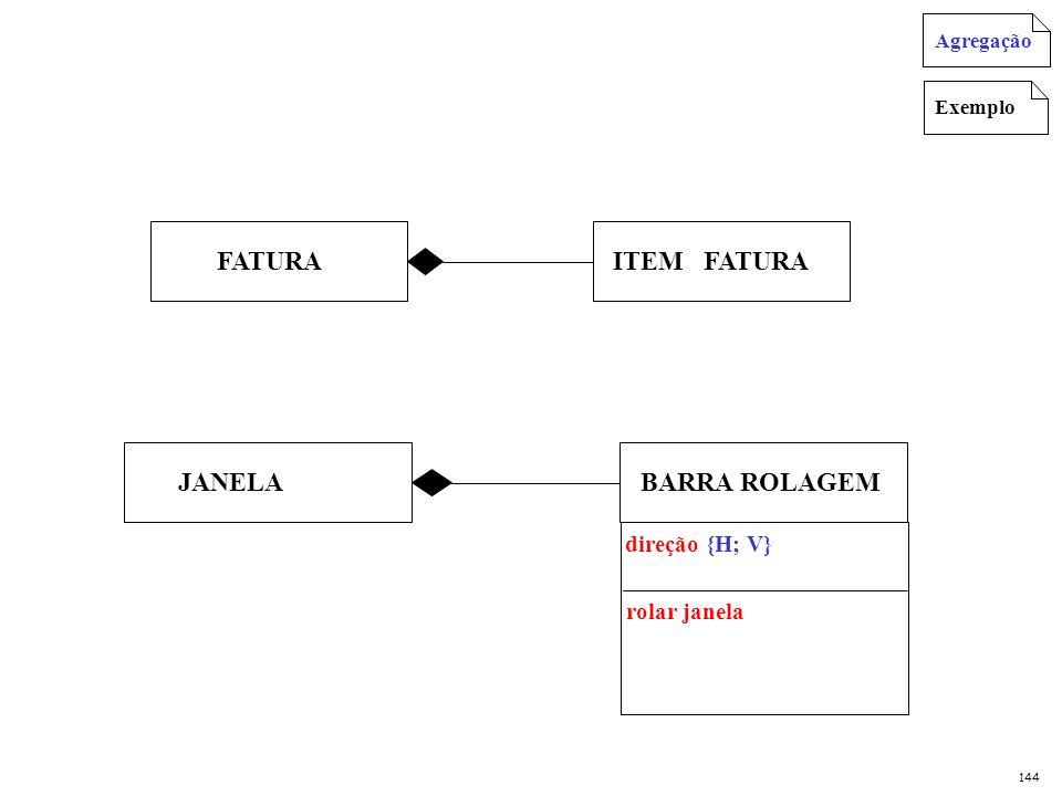 FATURA ITEM FATURA JANELA BARRA ROLAGEM direção {H; V} rolar janela