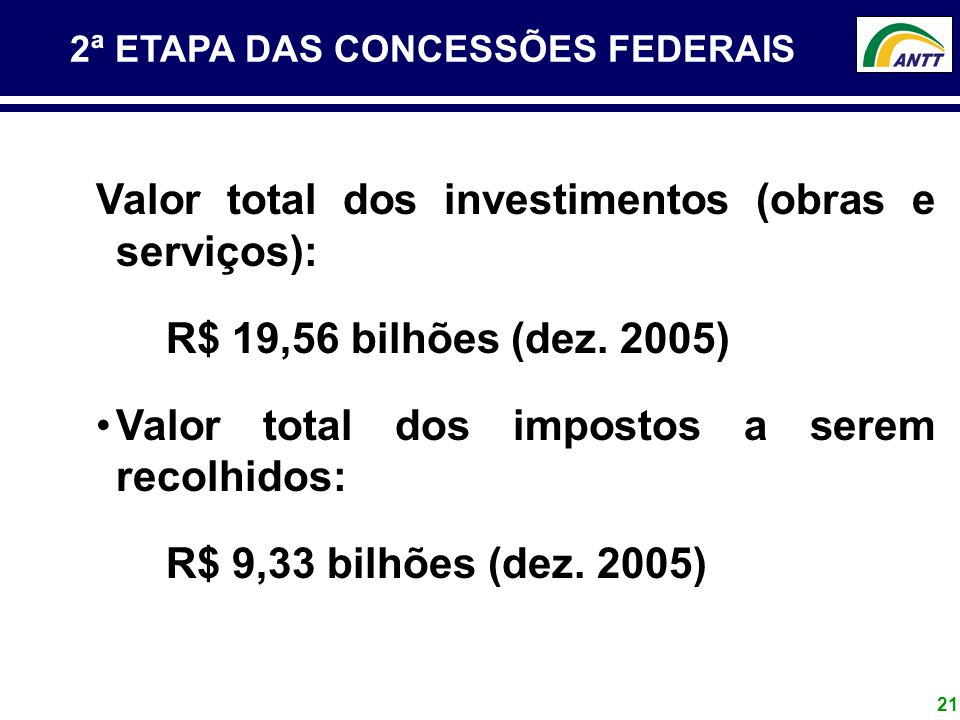 Valor total dos investimentos (obras e serviços):