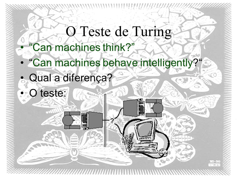 O Teste de Turing Can machines think