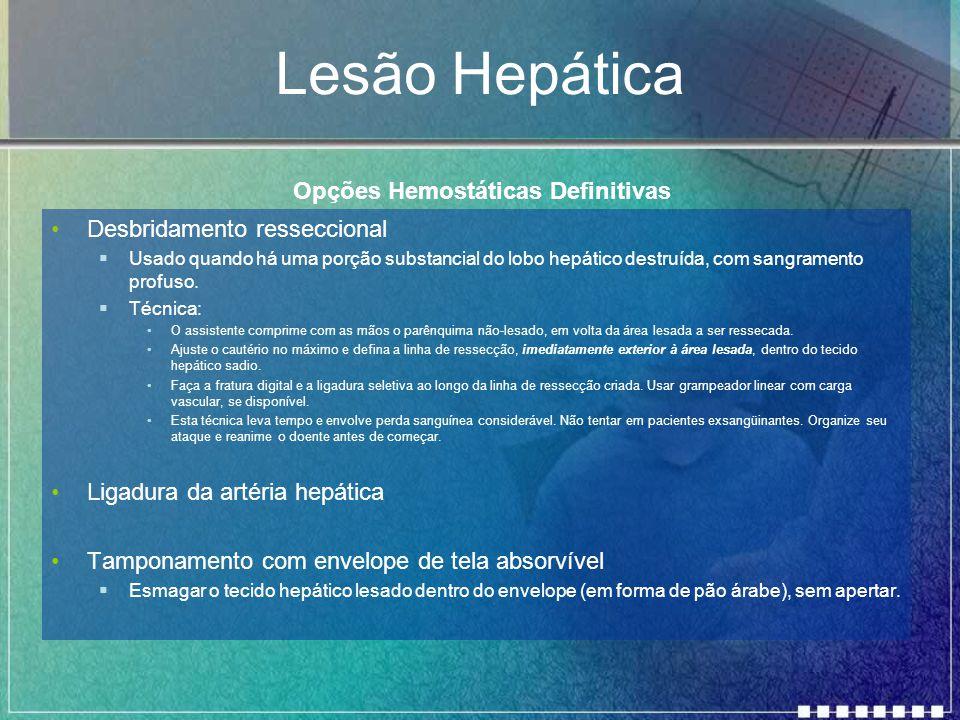 Lesão Hepática Opções Hemostáticas Definitivas